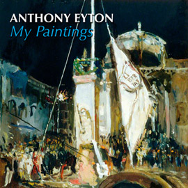 Introduction image for Anthony Eyton: My Paintings
