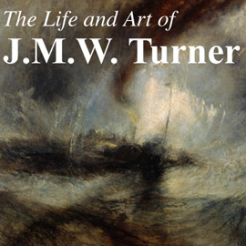 Introduction image for The Life & Art Of JMW Turner