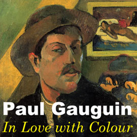 Introduction image for Paul Gauguin: In Love With Colour