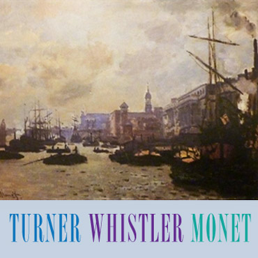 Turner Whistler Monet lecture poster (detail)