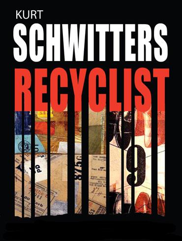 Kurt Schwitters recylist poster