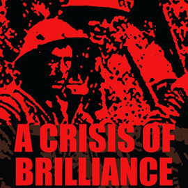 Introduction image for A Crisis Of Brilliance