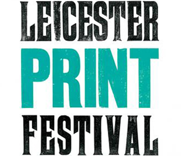 Leicester Print Festival