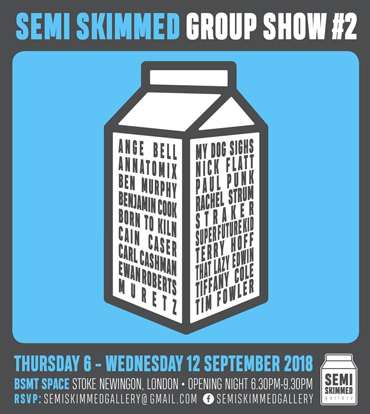 Semi-Skimmed Group show poster