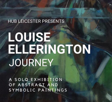 Exhibition |  Louise Ellerington - Journey