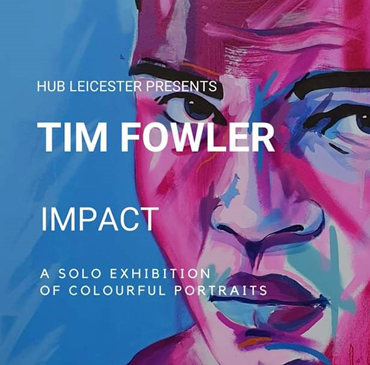 Exhibition | Tim Fowler | Impact