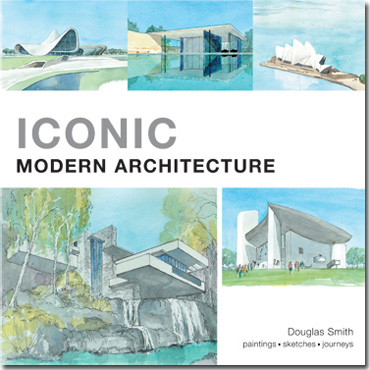 Front cover of Iconic Modern Architecture by Douglas Smith